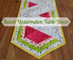 guest blogger lorna and her watermelon table runner tutorial
