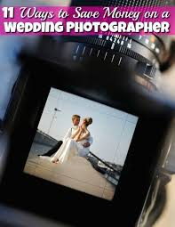 cheapest way to a wedding cheap wedding ideas 11 ways to save on a wedding photographer