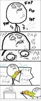 Meme Fap Fap - fap fap fap eau meme by nelsonxtazy memedroid
