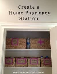 The Organized Home by The Weekend Organizer Create An Organized Home Pharmacy Nook