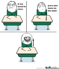 In Class Meme - 25 very funny bored memes pictures and photos of all the time