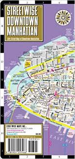 downtown manhattan map streetwise downtown manhattan map laminated map of