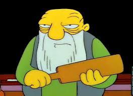 Simpsons Meme Generator - that s a paddlin meme generator imgflip