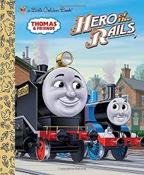 hero rails thomas u0026 friends golden book rev