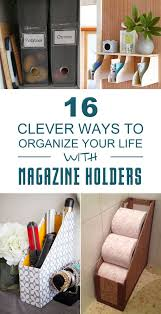 Creative Ways To Organize Your Bedroom 16 Clever Ways To Organize Your Life With Magazine Holders
