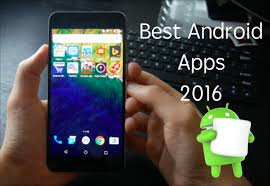 coolest android apps top 10 best free android apps of 2016 mobilefun pk news