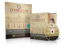 symbolon the catholic faith explained part 1 participant