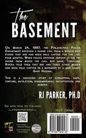 the basement true crime serial killer gary heidnik rj parker ph