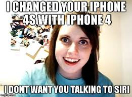 Iphone 4 Meme - overly attached girlfriend meme imgflip