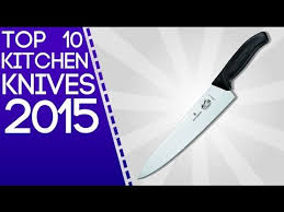top ten kitchen knives top 10 kitchen knives
