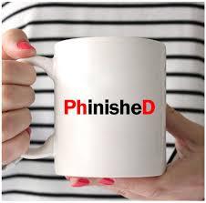 phd graduation gifts phd mug phinished phd graduation gifts graduation mug gregg