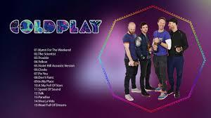 coldplay album 2017 coldplay top songs 2017 best of coldplay youtube