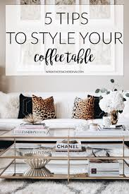 how to style a coffee table the teacher diva coffee living