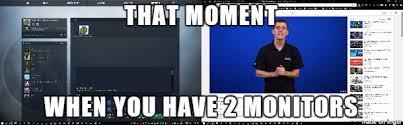Meme Monitor - two monitors meme on imgur