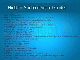 android secret codes 32 secret codes that every android smartphone user should