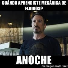 Memes De Hulk - cuándo aprendiste mecánica de fluidos anoche tony stark we have a