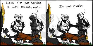 Ewok Meme - it s ewoks by 7hot feanorians on deviantart