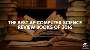 the best ap computer science review books of 2016 albert io