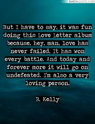 top 50 r kelly picture quotes rate a quote