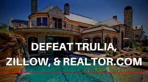 how to defeat zillow trulia u0026 realtor com with simple automation