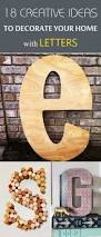 Creative Ways To Decorate Your Home Creative Ideas To Decorate Your Home With Letters