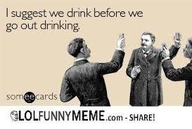 E Card Memes - lol funny meme predrinking ecard