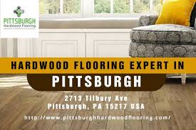 hardwood flooring expert in pittsburgh hardwood flooring