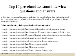 Sample Resume For Early Childhood Assistant by Top 10 Preschool Assistant Interview Questions And Answers 1 638 Jpg Cb U003d1427179408