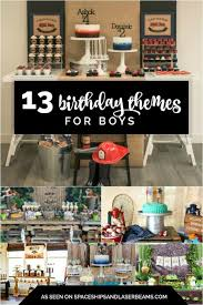 13th birthday party ideas 13 birthday themes for boys spaceships and laser beams