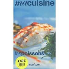 livre cuisine poisson livre de cuisine poisson achat vente livre de cuisine poisson