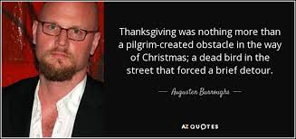 augusten burroughs quote thanksgiving was nothing more than a