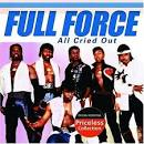 FULL FORCE – All Cried Out » Regrettable Music | Ruthless music humor