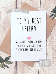 my best friend we should probably find you a new hobby greeting card