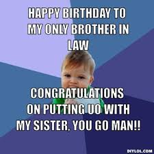 Brother Birthday Meme - funny birthday meme brother in law birthday cookies cake