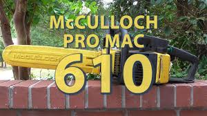 mcculloch pro mac 610 chainsaw youtube