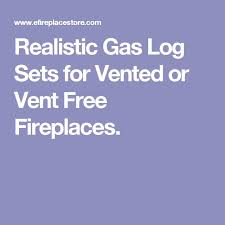 Fireplace Gas Log Sets by Best 25 Gas Logs Ideas On Pinterest Gas Log Fireplace Insert