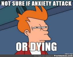 Panic Attack Meme - the difference between anxiety attacks and panic attacks