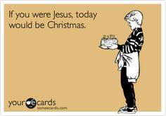 December Birthday Meme - 25 christmas themed e cards that hilariously sum up the holiday