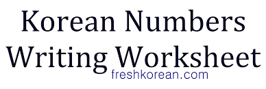 korean numbers worksheet u2013 fresh korean