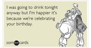 drink celebrate birthday ecard birthday ecard