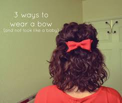 in hair bow 3 ways to wear a hair bow and not look like a baby mandolin