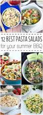 Best Pasta Salad by 12 Best Pasta Salads For Your Summer Bbq