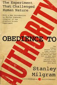 Blind Obedience To Authority Obedience To Authority Stanley Milgram The Psycosocial Philosopher