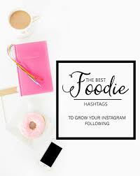 home design hashtags hashtags for food bloggers the simple sweet life