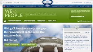 how the white house u0027s we the people e petition site became a