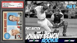 John Bench 1968 Johnny Bench Topps Rookie Card 247 For Sale Graded Psa 9