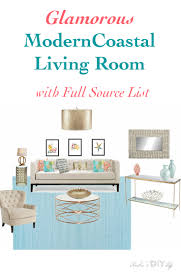 List Of Living Room Furniture A Glamorous Modern Coastal Living Room Anika S Diy
