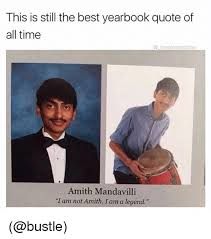 Funny Meme Quotes - this is still the best yearbook quote of all time the blessedone