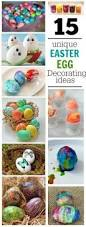 Toddler Easter Egg Decorating Ideas by 97 Best Easter Eggs Images On Pinterest Easter Crafts Easter
