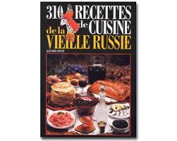 livre cuisine russe livre cuisine russe 28 images livre quot cuisine russe quot en
